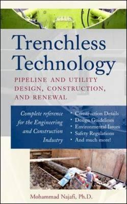 Trenchless Technology By Najafi, Mohammad/ Gokhale, Sanjiv B.