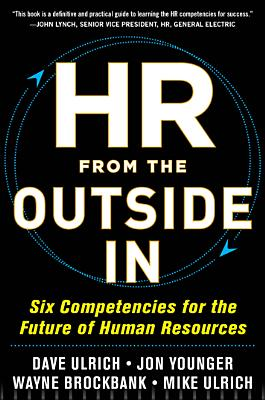 Hr from the Outside in By Ulrich, David/ Younger, Jon/ Brockbank, Wayne/ Ulrich, Mike/ Ulrich, Dave