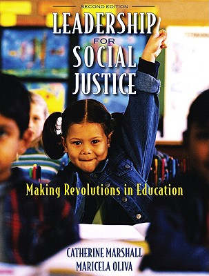 Leadership for Social Justice By Marshall, Catherine/ Oliva, Maricela