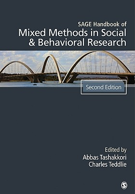 Sage Handbook of Mixed Methods in Social & Behavioral Research By Tashakkori, Abbas (EDT)/ Teddlie, Charles B. (EDT)